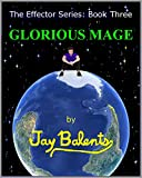 Glorious Mage (Effector Book 3) (English Edition)