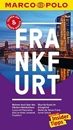 MARCO POLO Reiseführer Frankfurt: Reisen mit Insider-Tipps. Inklusive kostenloser Touren-App & Update-Service