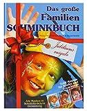 Eulenspiegel 999714 Das groߟe Familien Schminkbuch, Jubiläumsausgabe