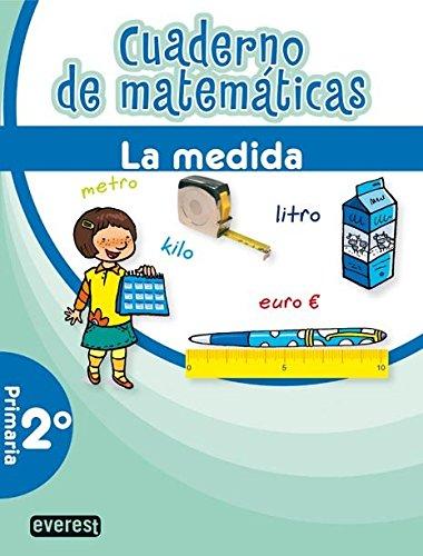 Cuaderno de Matemáticas. 2º Primaria. La medida