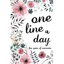 One Line a Day Journal : Five Years Memories Book Diary Book 6 by 9 inches - (Mom One Line a Day): One Line a Day