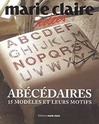 Abécédaires : 15 Modèles et leurs motifs