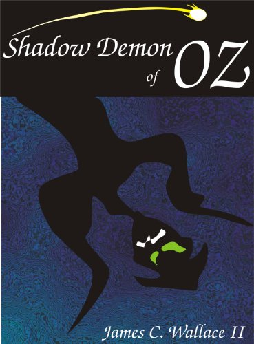 Shadow demon of oz royal magician of oz ebook james c wallace ii shadow demon of oz royal magician of oz by wallace ii james fandeluxe Gallery