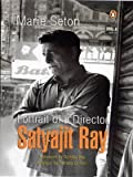 Portrait Of A Director:satyajit Ray