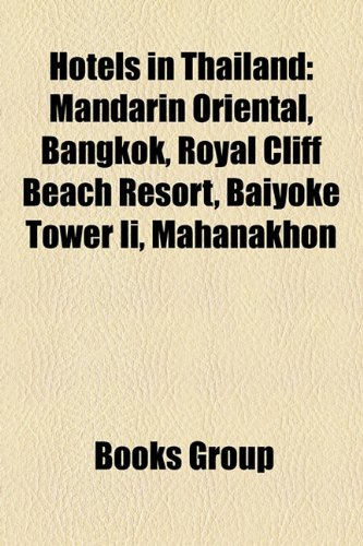 hotels-in-thailand-mandarin-oriental-bangkok-royal-cliff-beach-resort-baiyoke-tower-ii-mahanakhon