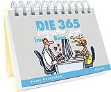 Die 365 lustigsten Tage im Büro: Immerwährender Kalender