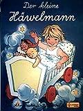 Der kleine Häwelmann. Ein Schreibschrift-Bilderbuch.