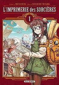 L'imprimerie des sorcières, tome 1 par  Mochinchi