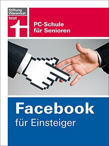 Facebook für Einsteiger: PC-Schule für Senioren Buch-Cover