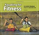 #7: Kayaking for Fitness