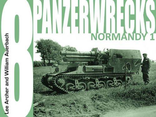 Panzerwrecks 8: Normandy 1 por Lee Archer