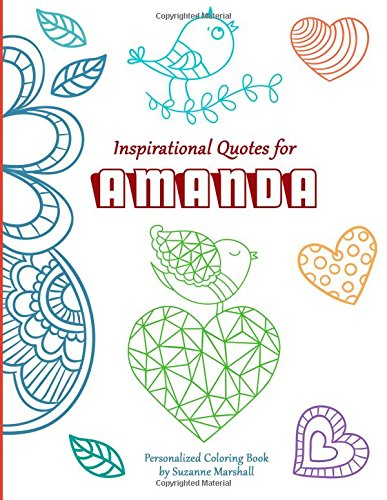 Inspirational Quotes for Amanda: Personalized Coloring Book with Inspirational Quotes for Kids (Personalized Books)