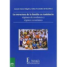 Estructura de la familia en Andalucía, la. regimen de residencia yregimen economico