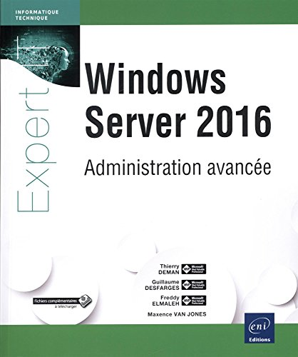 Windows Server 2016 - Administration avancée