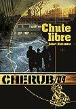 Cherub, Tome 4 - Chute libre