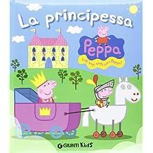 Peppa Pig: Principessa Peppa