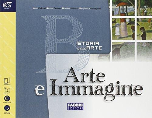Arte e immagine. Vol. B. Per la Scuola media. Con e-book. Con espansione online