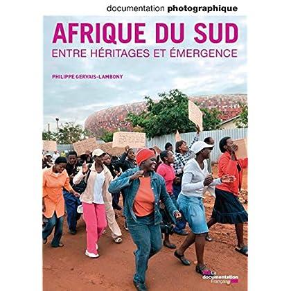 Afrique du Sud entre héritages et emergence - numéro 8088 juillet-août 2012
