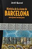 Història de la ciutat de Barcelona per a joves i no tan joves (Carta blanca)