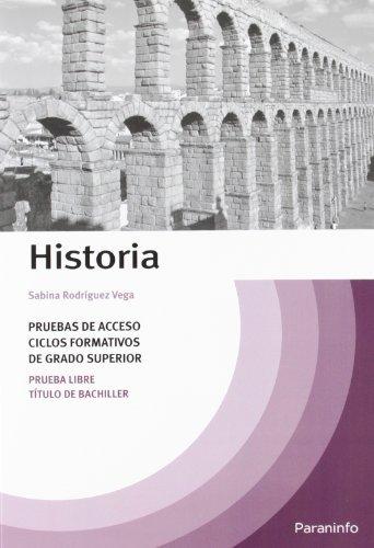 Temario Historia pruebas de acceso a ciclos formativos de grado superior por SABINA RODRIGUEZ VEGA