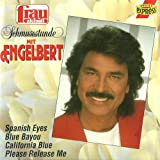 incl. You're My Heart You're My Soul (CD Album Engelbert, 16 Tracks)