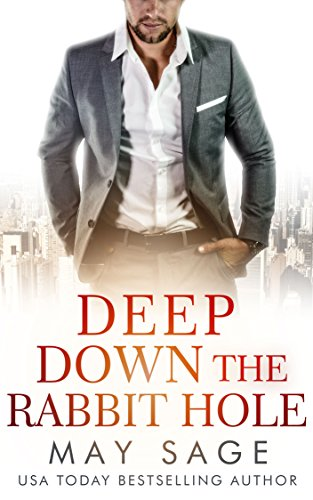Deep Down The Rabbit Hole (Kings of the Tower Book 2)