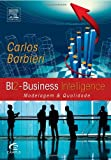 Bi2: Business Intelligence (Portuguese Edition)