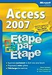 Access 2007 - Etape par Etape - Livre...