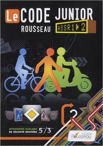 Code Rousseau de la Route Junior de Codes Rousseau ( 12 septembre 2012 )
