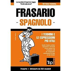 Frasario Italiano-Spagnolo e mini dizionario da 25