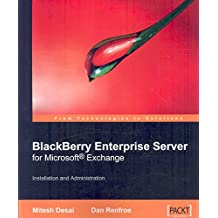 [(BlackBerry Enterprise Server for Microsoft Exchange)] [By (author) Elliot Smith ] published on (October, 2007)