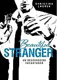 Beautiful Stranger (Beautiful Bastard 2): Un desconocido encantador