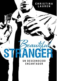 Beautiful Stranger : Un desconocido encantador par Christina Lauren