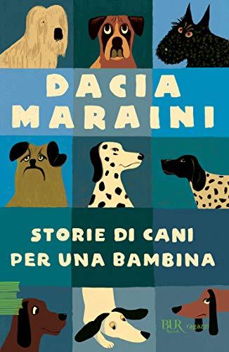 Storie di cani per una bambina di Dacia Maraini