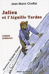 Julien et l'Aiguille Tordue