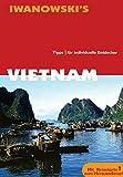 Vietnam: Tipps für individuelle Entdecker - Roland Dusik