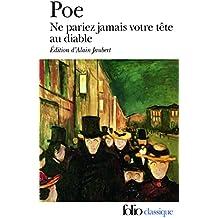 Ne pariez jamais votre tête au diable et autres contes non traduits par Baudelaire