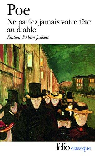 Ne pariez jamais votre tête au diable et autres contes non traduits par Baudelaire par Edgar Allan Poe