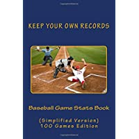 Baseball Game Stats Book: Keep Your Own Records - Simplified Version: Volume 10