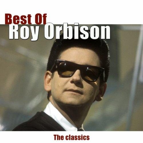 Best of Roy Orbison (The Classics)