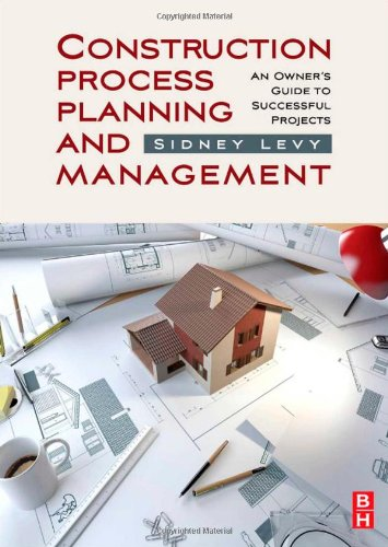 construction-process-planning-and-management-an-owners-guide-to-successful-projects