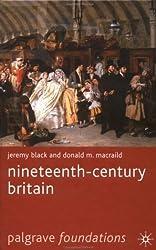 Nineteenth-Century Britain (Palgrave Foundations Series) by Jeremy Black (2002-11-05)