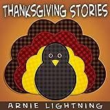Books for Kids: Thanksgiving Stories (Fun Thanksgiving Short Stories): Kids Books - Bedtime Stories For Kids - Children's Books - Early Readers (Thanksgiving Story Books for Kids) (English Edition)