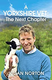 A Yorkshire Vet: The Next Chapter (English Edition)