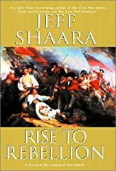 Rise to Rebellion by Jeff Shaara (2001-08-01)
