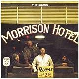 Songtexte von The Doors - Morrison Hotel