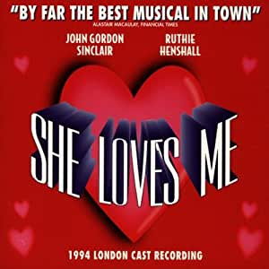 She Loves Me : The 1994 London Cast Recordings [Import anglais]