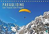 Produkt-Bild: Paragliding: Der Traum vom Fliegen (Tischkalender 2019 DIN A5 quer): Gleitschirmfliegen über Seen, zwischen Felsen und durch atemberaubende ... 14 Seiten ) (CALVENDO Sport)