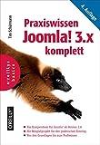 Praxiswissen Joomla! 3.x komplett: Das Kompendium für Joomla! ab Version 3.6 (Basics)