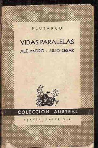 Vidas paralelas: Alejandro, Julio Csar